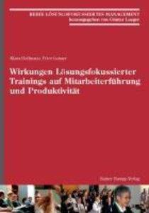 Wirkungen Lösungsfokussierter Trainings auf Mitarbeiterführung u