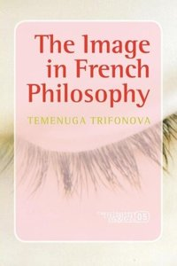The Image in French Philosophy