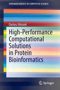 High-Performance Computational Solutions in Protein Bioinformati