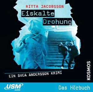 Svea Andersson 03: Eiskalte Drohung