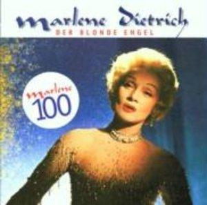 Der Blonde Engel/Marlene 100 - 25 Lieder
