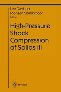 High-Pressure Shock Compression of Solids III