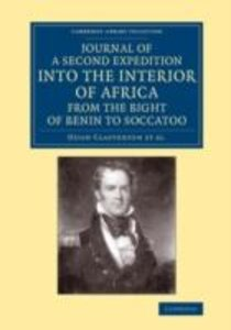 Journal of a Second Expedition into the Interior of Africa from