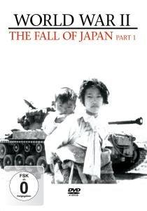 World War II Vol.3-The Fall Of Japan Part 1