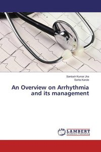 An Overview on Arrhythmia and its management