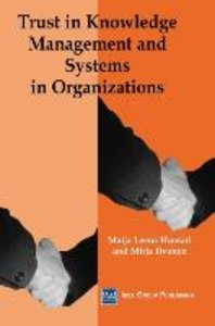 Trust in Knowledge Management and Systems in Organizations