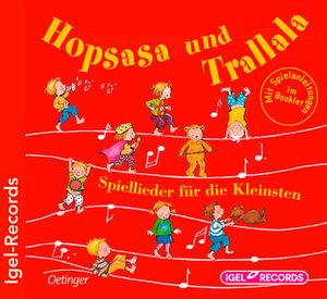 Hopsasa Und Trallala:Spiellied