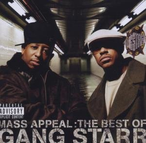 Mass Appeal:The Best Of Gang Starr