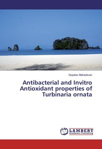 Antibacterial and Invitro Antioxidant properties of Turbinaria o