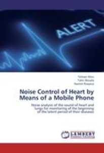 Noise Control of Heart by Means of a Mobile Phone