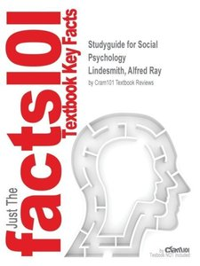 Studyguide for Social Psychology by Lindesmith, Alfred Ray, ISBN
