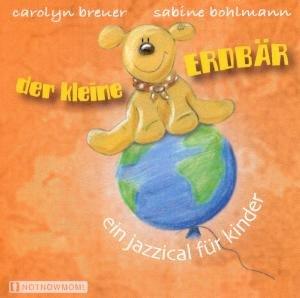 Der Kleine Erdbär-Ein Jazzical Für Kinder