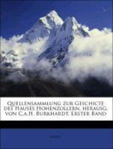 Quellensammlung zur Geschicte des Hauses Hohenzollern, herausg.