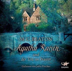 Agatha Raisin und die Tote im Wasser