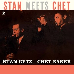 Stan Meets Chet (Ltd.Edt 180g