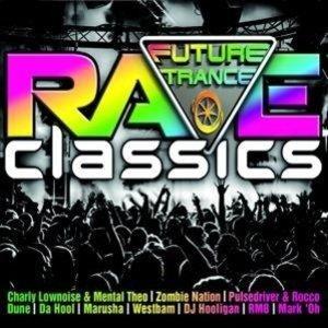 Future Trance-Rave Classics