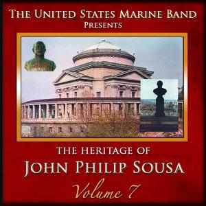 Heritage of J.P.Sousa Vol.7