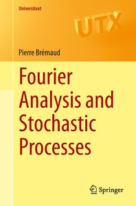 Fourier Analysis and Stochastic Processes
