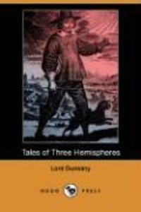Tales of Three Hemispheres (Dodo Press)
