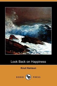 Look Back on Happiness (Dodo Press)