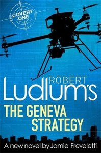 Robert Ludlum's The Geneva Strategy