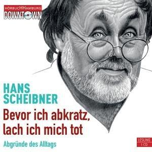 H.Scheibner: Bevor Ich Abkratz,Lach Ich Mich Tot