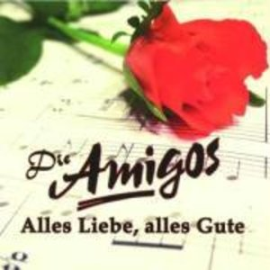 Amigos, D: Alles Liebe,alles Gute