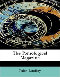 The Pomological Magazine