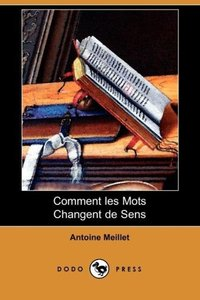 Comment Les Mots Changent de Sens (Dodo Press)