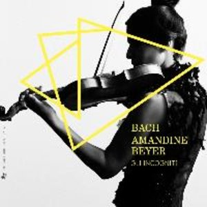 Amandine Beyer spielt Bach