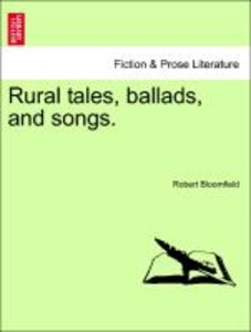 Rural tales, ballads, and songs.