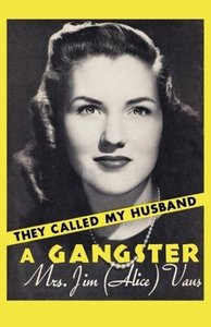 They Called My Husband a Gangster