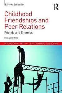 Childhood Friendships and Peer Relations