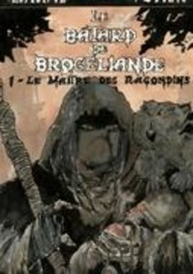 LE BATARD DE BROCELIANDE - BD