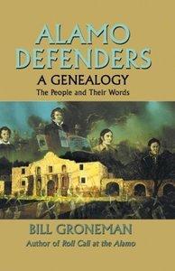 Alamo Defenders - A Genealogy