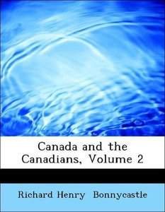 Canada and the Canadians, Volume 2