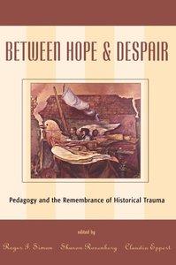Between Hope and Despair