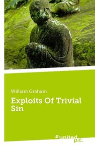 Exploits Of Trivial Sin