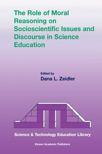 The Role of Moral Reasoning on Socioscientific Issues and Discou