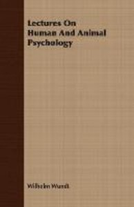 Lectures On Human And Animal Psychology
