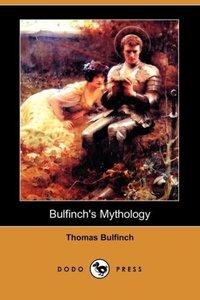 Bulfinch's Mythology (Dodo Press)
