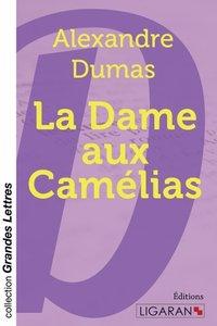 La Dame aux camélias (grands caractères)