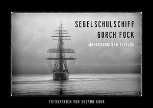 Gorch Fock - Monochrom und zeitlos (Posterbuch DIN A3 quer)