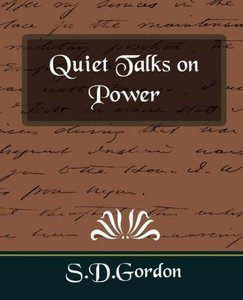 Quiet Talks on Power