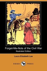 Forget-Me-Nots of the Civil War