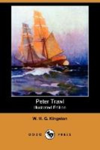 Peter Trawl (Illustrated Edition) (Dodo Press)