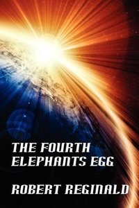 The Fourth Elephant's Egg