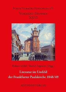 Literatur im Umfeld der Frankfurter Paulskirche 1848/49