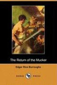 The Return of the Mucker (Dodo Press)