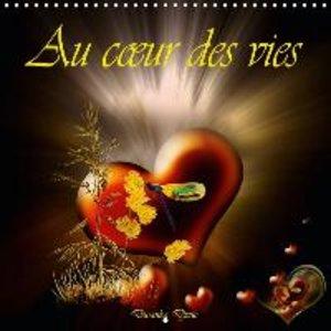 Au coeur des vies (Calendrier mural 2015 300 × 300 mm Square)